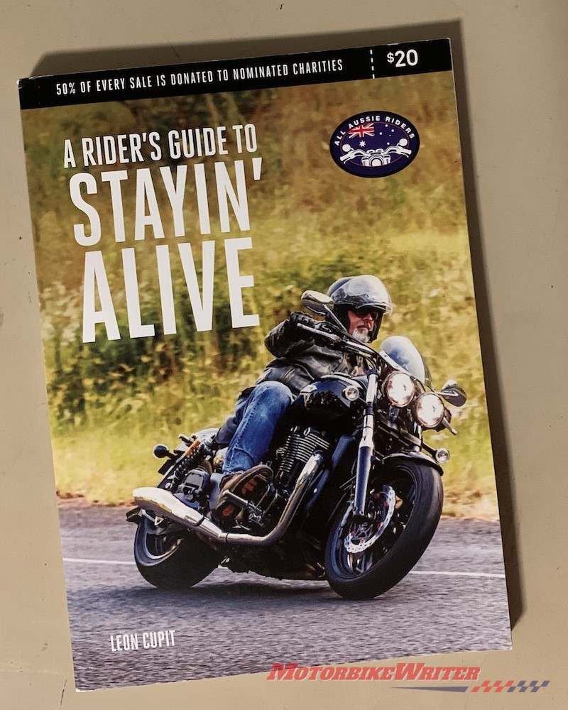 A Rider's Guide to Stayin' Alive by Leon Cupit